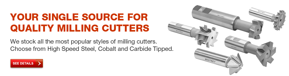 Your single source for quality cutting tools.  Virtually every item in the Whitney Tool catalog is in stock for immediate shipment.  Click here to see details.